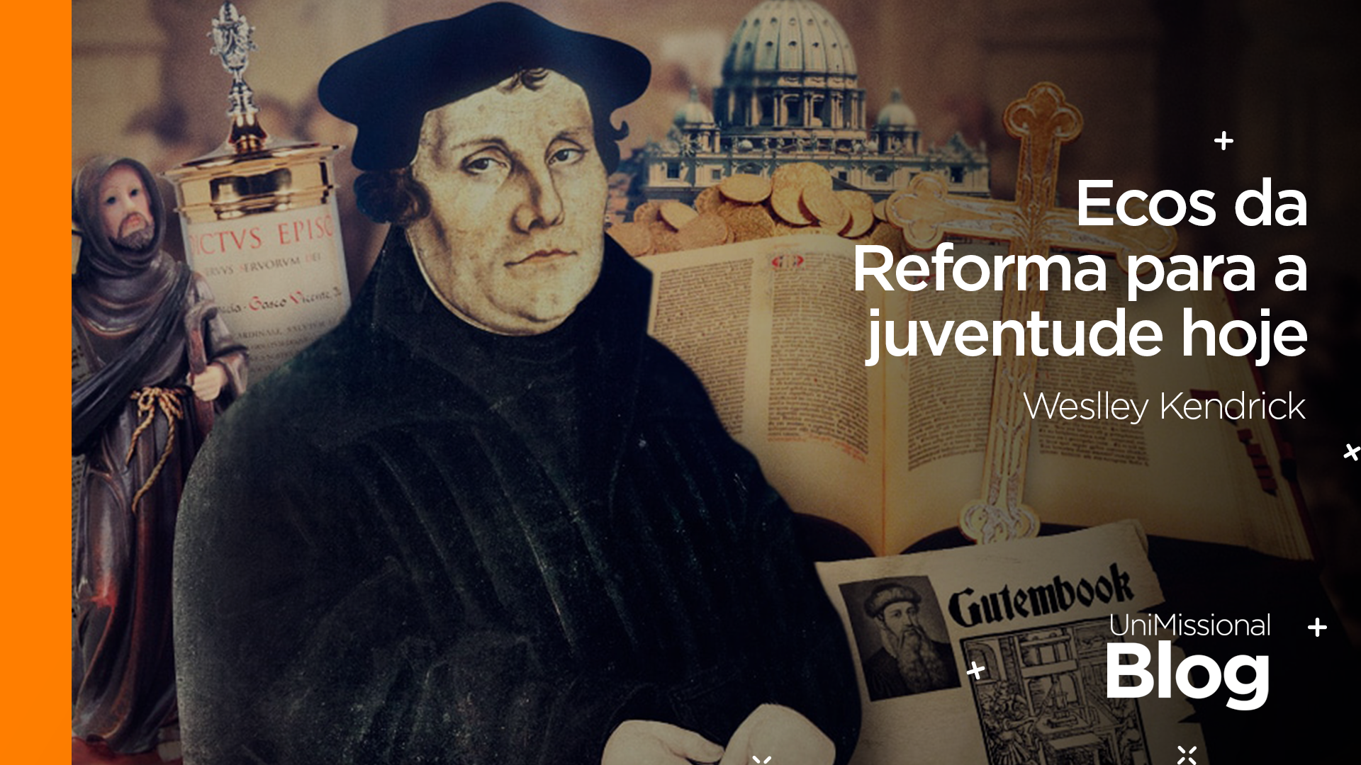 Ecos da Reforma para a juventude hoje