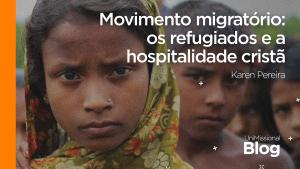 Hospitalidade cristã como resposta ao movimento migratório