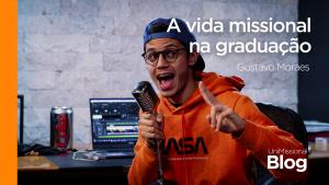 Read more about the article A vida missional na graduação