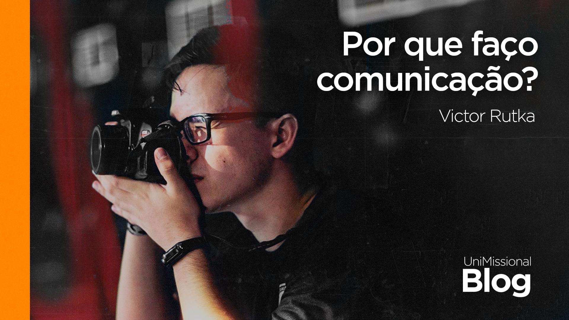 You are currently viewing Por que faço comunicação?